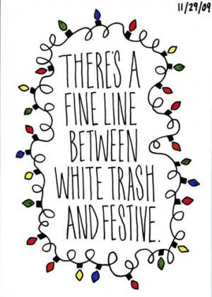 White Trash Quotes
