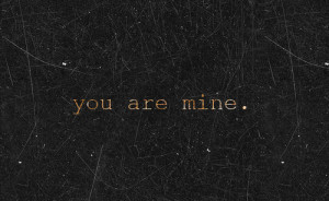 you are mine on Tumblr