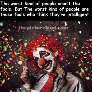 Clown-Pics-With-Sayings-On-Intelligent-Fools-Sayings.jpg
