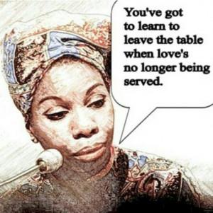 Leave The Table ~Nina Simone~