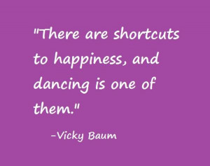 there_are_shortcuts_to_happiness_and_dancing_is_one_of_them_large.jpg
