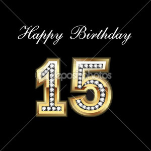dep_7107743-Happy-Birthday-15th.jpg#happy%2015th%20birthday%20450x450