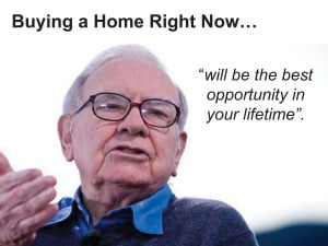 What Does Warren Buffett Say About Buying a Home Now?