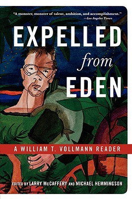 """... Expelled from Eden: A William T. Vollmann Reader"""" as Want to Read"""