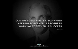 together-is-a-beginning-keeping-together-is-progress-working-together ...
