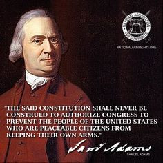 samuel adams quote more history politics samuel adams 2nd amendment ...