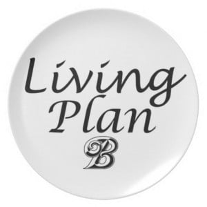 funny_quotes_gifts_living_plan_b_plate_gift_idea ...