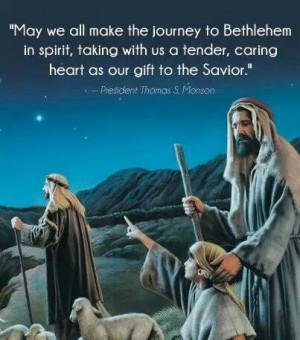 Thomas S. Monson- Christmas quote