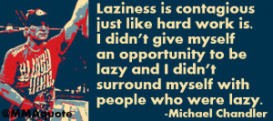 Michael Jordan Quotes Hard Work Michael chandler on hard work. click ...