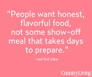 ... .com/cooking/about-food/ted-allen-outdoor-dinner-party #quotes #words