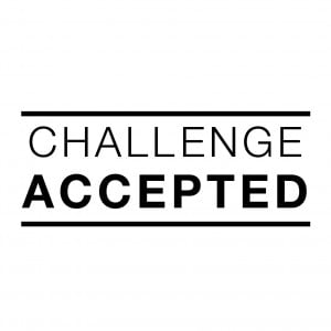 Challenge Accepted Quote