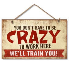 New Crazy Worker Training Sign Office Humor Decor Funny Wall Plaque ...