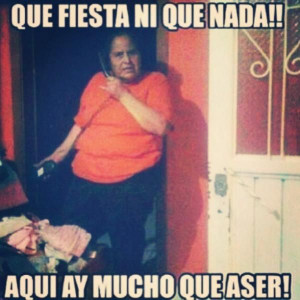Moms Be Like #9481 - Mexican Problems