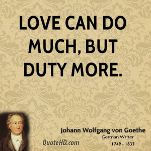 Johann Wolfgang von Goethe Love Quotes