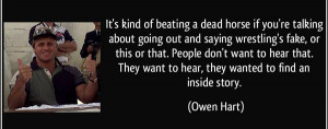 best-wrestling-quotes-its-kind-of-beating-a-dead-horse-if-you-re ...
