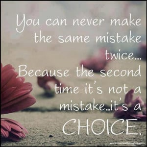Mistakes Quotes-Thoughts-Choice-Great-Best-Nice