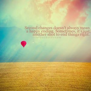 Second Chances Doesn't Mean A Happy Ending