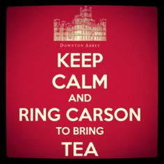 downton abbey quotes   Keep calm Downton Abbey   Quotes More