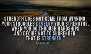 struggles develop strength picture quote