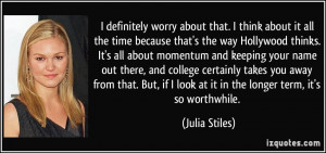 More Julia Stiles Quotes