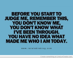 Before You Start To Judge Me