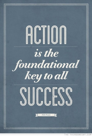 We hope these Action Quotes inspired you to Take ACTION ! Thanks for ...
