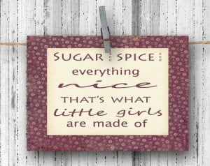 Sugar and Spice Nursery Rhyme Quote 4x5.5 by LifesSimpleMoments, $4.25