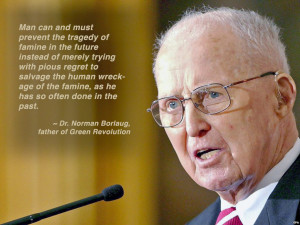 Norman Borlaug, father of the green revolution