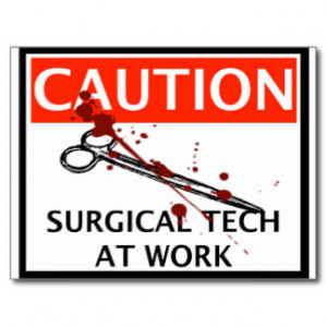 Surgical Tech at Work