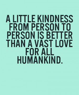 kindness from one to another kindness picture quotes