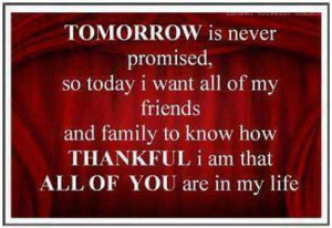 Thank You Quotes For Friends And Family My friends and family to