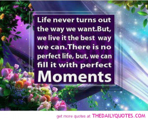 Life Perfect Quote Colourful Pictures Pics Images Sayings