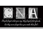 CNA Inspirational Plaque black & white letter art