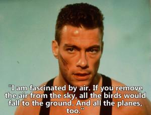 Jean Claude Van Damme's Dumbest Quotes