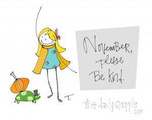 ... november hello november november please be kind november quotes