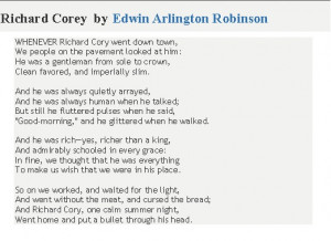 Richard Cory by Edwin Arlington Robinson I am supposed to be writing ...