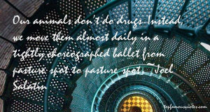 Joel Salatin Quotes