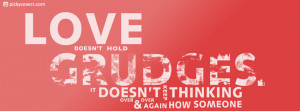 Love Doesnt Hold Grudges Quote Cover Photo