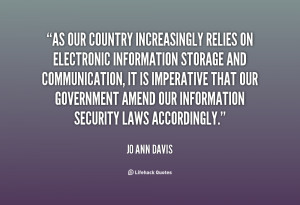 quote Jo Ann Davis as our country increasingly relies on electronic