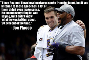 Joe Flacco's quote about Ray Lewis is - Faux John Madden's Photos ...