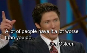Joel osteen, quotes, sayings, deep quote, life, real