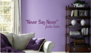 Never say never justin bieber wall quote sticker qu60