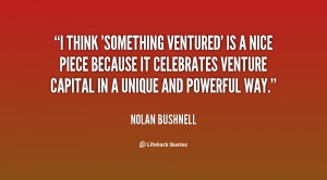 'Something Ventured' is a nice piece because it celebrates venture ...