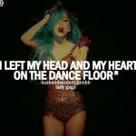lady gaga, quotes, sayings, dance floor cosmetics, tools, frame ...