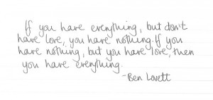 Wisdom from mister Ben Lovett of Mumford & Sons.