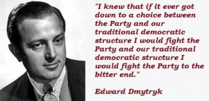 Edward dmytryk famous quotes 2