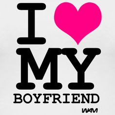 Love My Boyfriend Quotes (20)