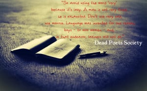 dead poets society quoteWorth Reading, Sayings Quotes, Society Quotes ...