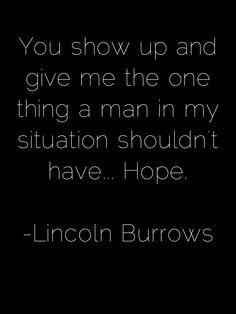 Quotes For My Brother In Prison ~ Prison Break Quotes on Pinterest