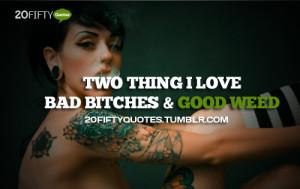 Girls Smoking Weed Quotes Tumblr